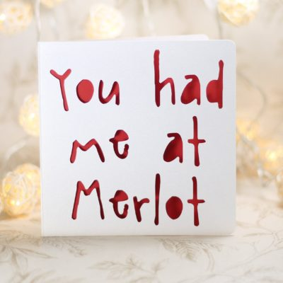 You Had Me At Merlot Silly Birthday Card Weird Gay Wine Pun For Wife Husband